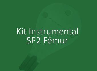 Kit Instrumental - SP2 Fêmur