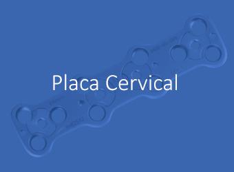 Placa Cervical