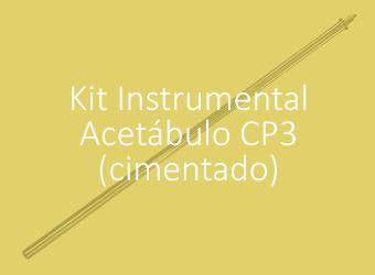 Kit Instrumental - Acetábulo CP3 (Cimentado)