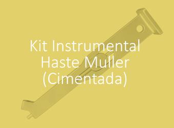 Kit Instrumental - Haste Muller (Cimentada)